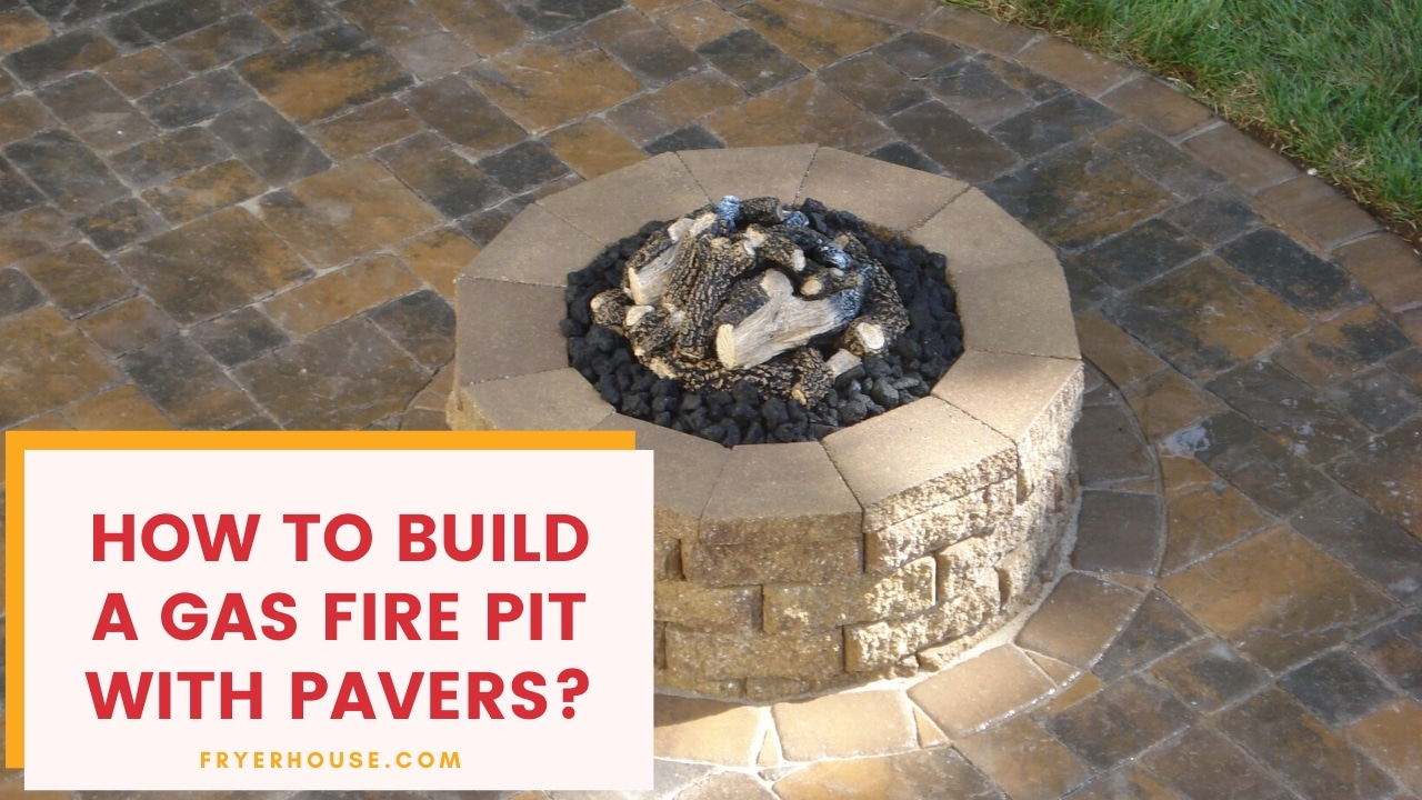How to Build a Gas Fire Pit with Pavers