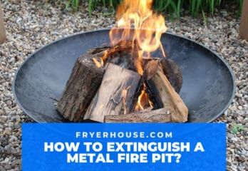 How to Extinguish a Metal Fire Pit? 5 Easy Steps & Guides