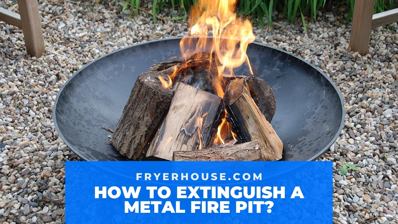 How to Extinguish a Metal Fire Pit