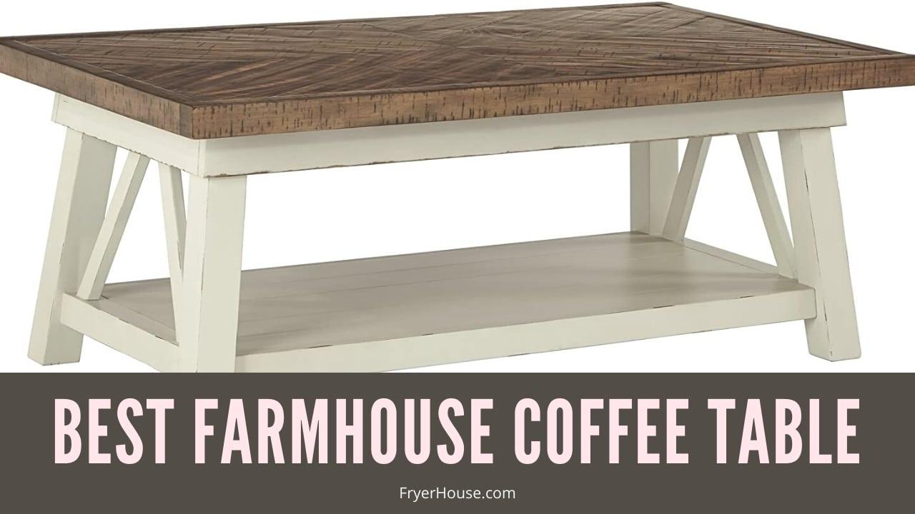 Best Farmhouse Coffee Table