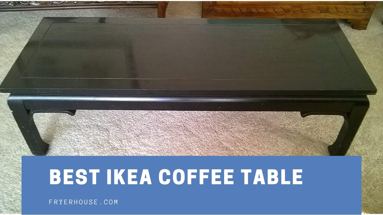 Best Ikea Coffee Table