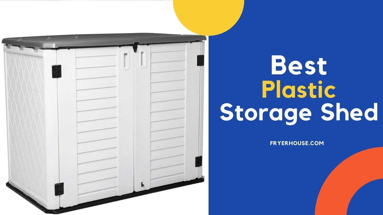 Best Plastic Storage Shed