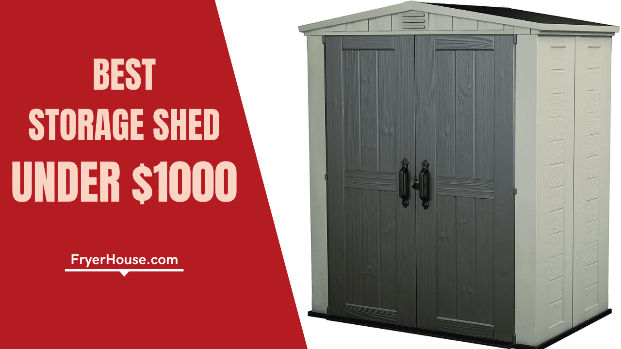 Best Storage Shed Under 1000